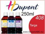 H.DUPONT Gőzfixálós Selyemfesték | 250ml | 408 - Targa | Targa