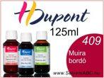 H.DUPONT Gőzfixálós Selyemfesték | 125ml | 409 - Muira | Muira bordó