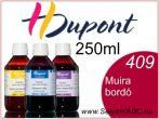 H.DUPONT Gőzfixálós Selyemfesték | 250ml | 409 - Muira | Muira bordó