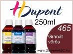 H.DUPONT Gőzfixálós Selyemfesték | 250ml | 465 - Grenat | Gránát vörös