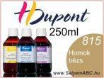 H.DUPONT Gőzfixálós Selyemfesték | 250ml | 815 - Beige Sable | Homok bézs