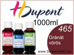 H.DUPONT Gőzfixálós Selyemfesték | 1000ml | 465 - Grenat | Gránát vörös